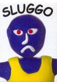Sluggo-